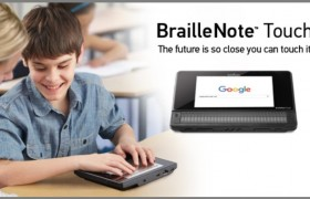 Introducing the BrailleNote Touch, the first certified braille tablet!